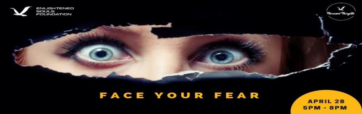 Book Online Tickets for Face Your Fear-Life Hack, New Delhi. Fear is state whereby you feel frightened or afraid, regardless of whether you should be afraid or not. Note the key word here is regardless. Which means even it's possible to feel fear even when you rightfully shouldn't be scared.Believe