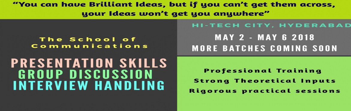 Book Online Tickets for Workshop on Presentation Skills, Group D, Hyderabad. Good Presentation skills are the key to progress in life. From getting admissions in professional courses, colleges or later while stepping into professional lives, the guidance given will be useful in every aspect and field of life. The right age to