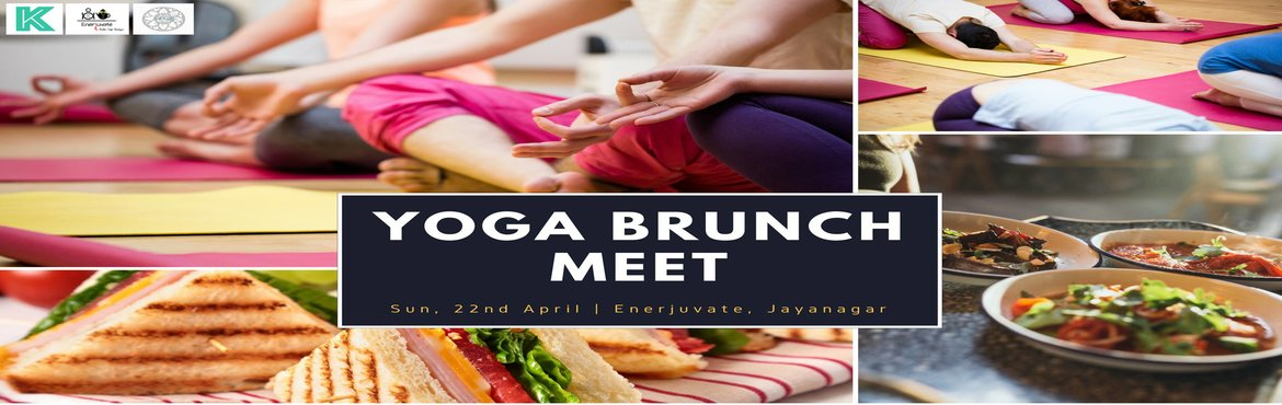 Book Online Tickets for Yoga Brunch Meet, Bengaluru.  Yoga Brunch is the perfect start to healthy Sunday morning.We start with a 90-minute Hatha session guided by Sanjana Jain.The session will be a balanced hatha class focusing on strength and flexibility and will end with a short meditation leavi