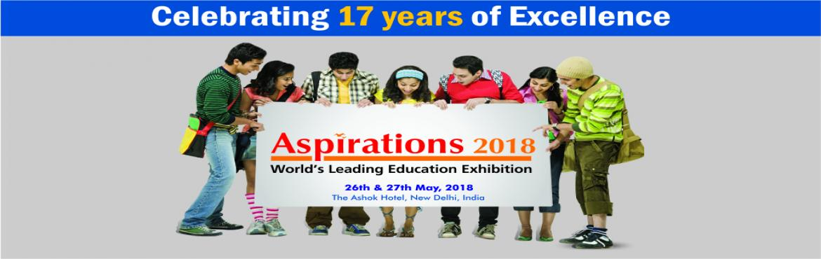 Book Online Tickets for Aspirations 2018, New Delhi. Aspirations is India's largestand most awaited education exhibition. Understanding the importance, the education scenario & the demographics of the country, the event is held annually in India.