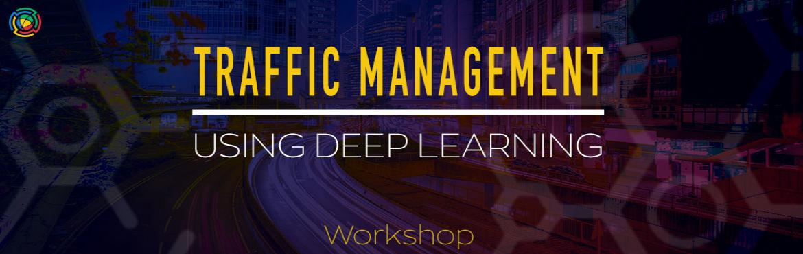 Book Online Tickets for Traffic Management using Deep Learning, Hyderabad. Learn in-depth on the functionality, concepts, and frameworks behind Self Driving Cars   Introduction to Facial Recognition Pre-processing Images using Facial Detection and Alignment Generating Facial Embeddings in Tensorflow Training an SVM Classifi