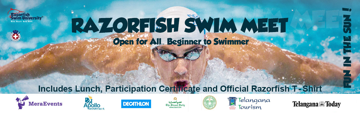 Book Online Tickets for Razorfish Swim Meet 2018, Hyderabad. Razorfish Swim University is the first swim school established in the Beautiful city of Hyderabad. We\'re back again this year bigger and better, organizing the second edition of Razorfish Swim Meet 2018  As a Fun Event, open for all – Beginner