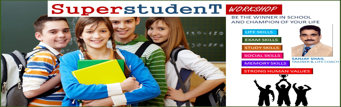 Book Online Tickets for Superstudent Workshop, Hyderabad. BE THE WINNER IN SCHOOL AND CHAMPION OF YOUR LIFE Superstudent Workshopis a unique program exclusively for school students to help them to cope up different challenges faced by them in schools, in academics, in peer group and in personal life.