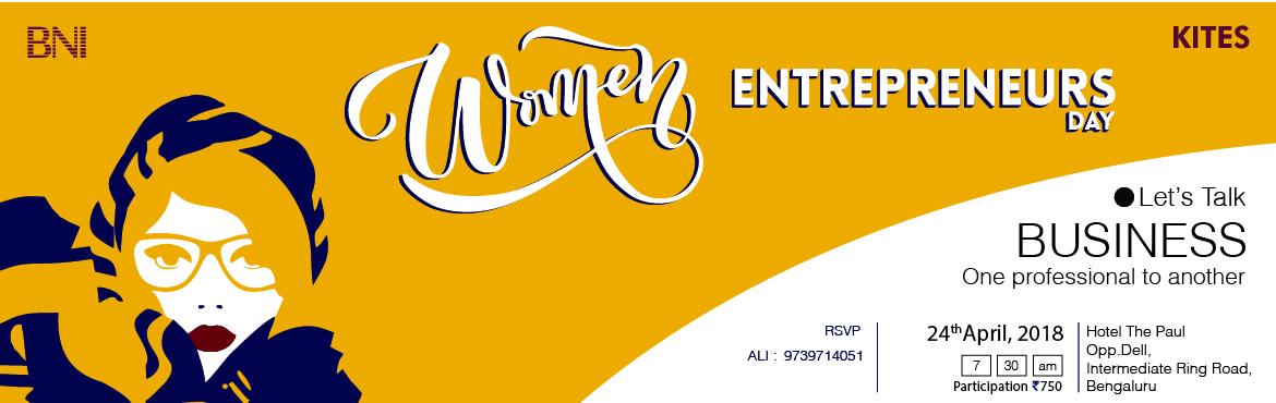 Book Online Tickets for women entrepreneurs , Bengaluru.  Our group of business owners is hosting a Women Entrepreneurs Day to connect with a wider set of professionals. The guests include founders, professionals from a vast spectrum of industries.Here are the details of the event. Sharing an inv