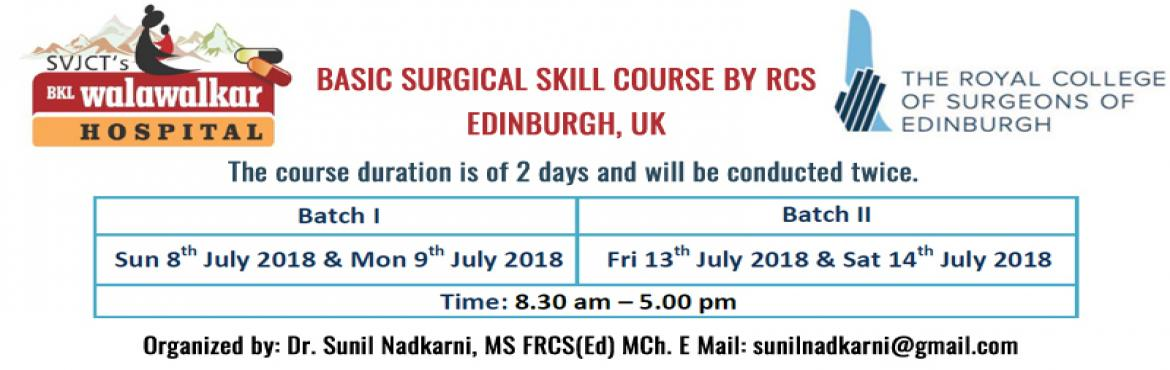 Book Online Tickets for Basic Surgical Skill Course/Workshop for, Dervan.       ⇒With the prodigious response that has been received for the first two batches, 'B.K.L. Walawalkar Hospital' and 'The Royal College of Surgeons of Edinburgh, UK' will be re-conducting the Basic Surgical