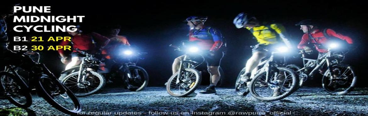 Book Online Tickets for Pune Midnight Cycling B1, Pune.  PUNE MIDNIGHT CYCLING - B121 Apr 2018 | 10.30PM - 00.30AM ABOUT PUNE MIDNIGHT CYCLINGDo you have ever thought of seeing Pune's most busy streets EMPTY? Do you ever think of Riding your Bike on those really busy streets? If that's wh