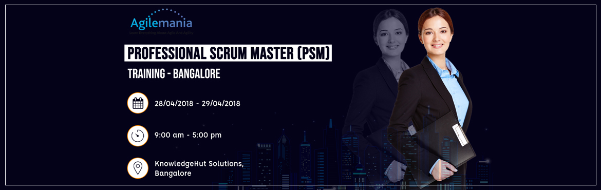 Book Online Tickets for Professional Scrum Master (PSM) Training, Bengaluru. Overview  Professional Scrum Master (PSM) training by a certified Professional Scrum Trainer (PST) from Scrum.org in Bangalore. This Professional Scrum Master (PSM) training in Bangalore will cover Scrum in depth and will help participants earn