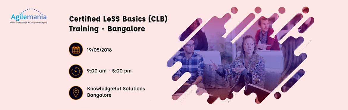 Book Online Tickets for Certified LeSS Basics (CLB) Training Ban, Bengaluru.   Large-Scale Scrum (LeSS) is a framework for scaling agile development to multiple teams. LeSS.works gives an overview. LeSS builds on top of the Scrum principles such as empiricism, cross-functional self-managing teams and provides a fram