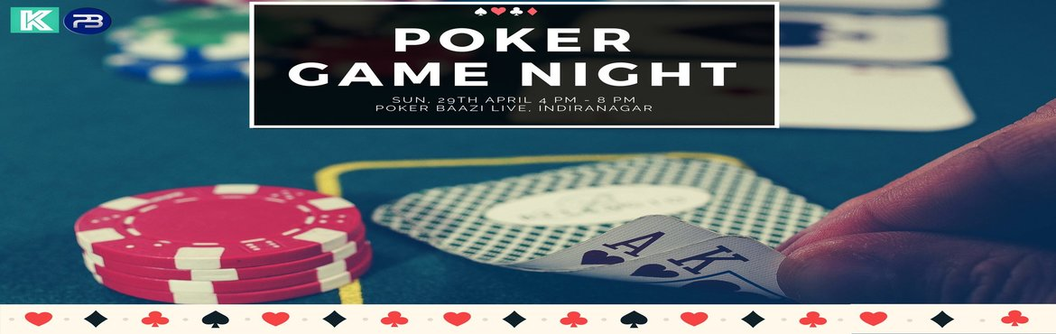 Book Online Tickets for Poker Game Night, Bengaluru. Put on your Poker Face as PokerBazzi and Kloh are hosting a POKER GAME NIGHT curated just for you!This poker tournament night is a stage for umpteen possibilities, don\'t fear if you are a newbie, as this experience is designed to stir the poke