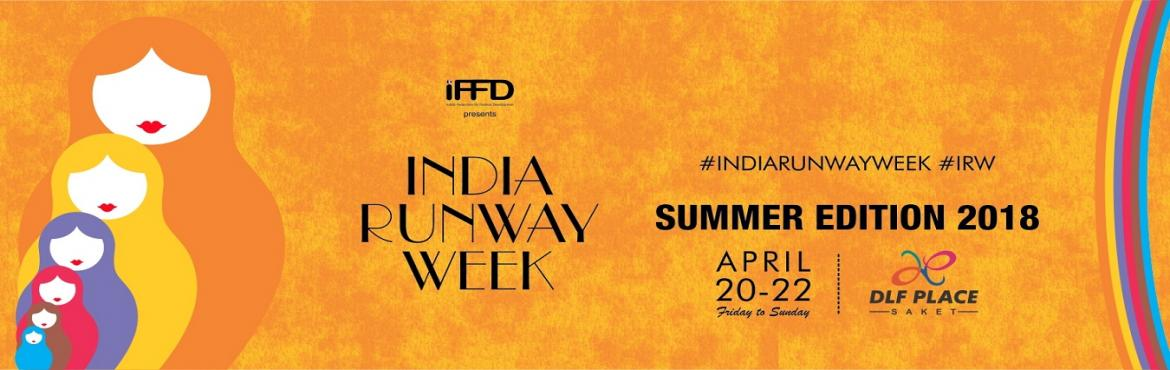 Book Online Tickets for IFFDs India Runway Week at DLF Place, New Delhi.   DLF Place is excited to host IFFD's 10th edition of India Runway Week where ten new generation designers will showcase the wisdom of fashion through their summer designs. The three-day fashion extravaganza slated from 20th-22nd April 201