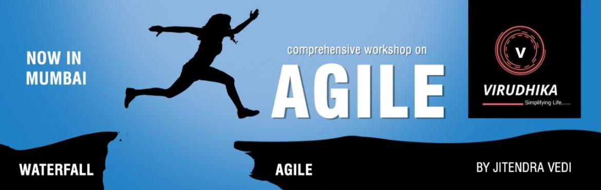 Book Online Tickets for Be Happier With Agile, Mumbai.   Do you want to be happier by doing the same amount of work in far lesser time?   If yes, then this comprehensive workshop, which includes the basic and advanced aspects of Agile, will surely give you value for money!   Agile is a tim