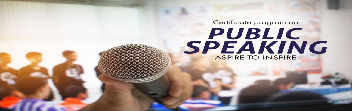 Book Online Tickets for Certificate Program on Public Speaking, Bengaluru.    Have you had moments where you wished you could communicate more clearly? Do you want to overcome your fear of public speaking forever? Do want to manage yourself in public speaking and life Do you want to form connections, influence decision