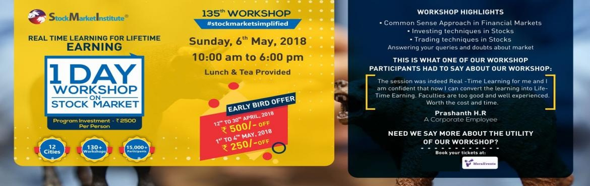 Book Online Tickets for One Day Workshop on Stock Market, Mumbai.  Stock Market Institute proudly presents 135th One Day Workshop on Stock Market that is thoughtfully designed to teach techniques of Trading and Investing delivered by eminent domain experts. This workshop removes the wrong perceptions you may h
