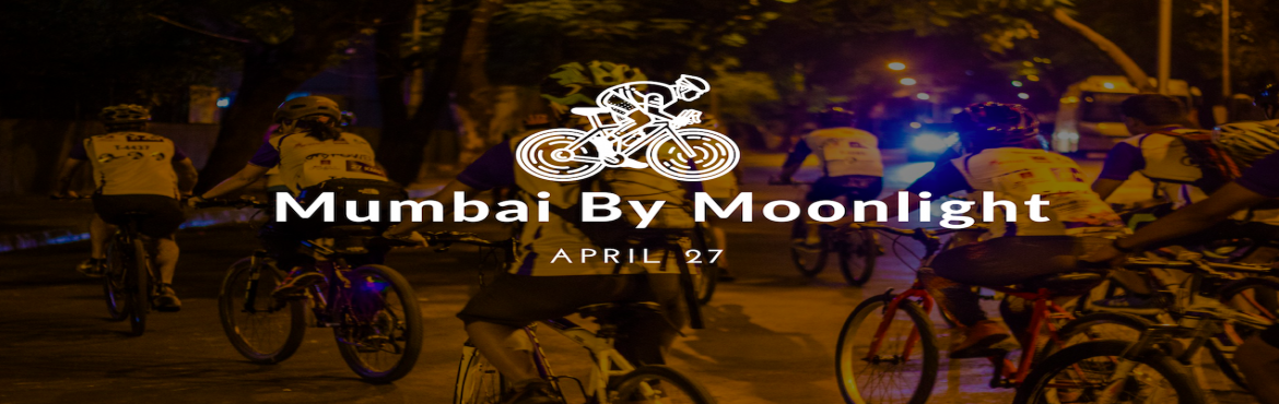 Book Online Tickets for Mumbai by Moonlight | Midnight Cycling, Mumbai.    When was the last time you had taken a breather and admired your own city come alive in the night, kept away from the worries of traffic jams and given a break to the regular pubs? This quirky cycling tour is essentially a South Mumbai tour b