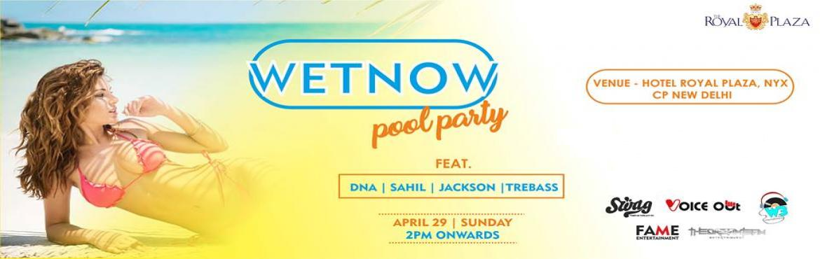 Book Online Tickets for wetnow first pool party - 2018, New Delhi. Just a week left for Delhi & ncr 1st official pool party of the year  WETNOW POOL PARTY    29th April 2018    3pm to 7pm    Hotel The Royal Plaza New Delhi