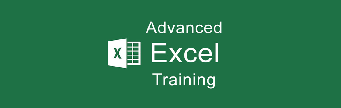 Advanced Excel Training conducted by professionals for budding career on May 19th  20th 2018