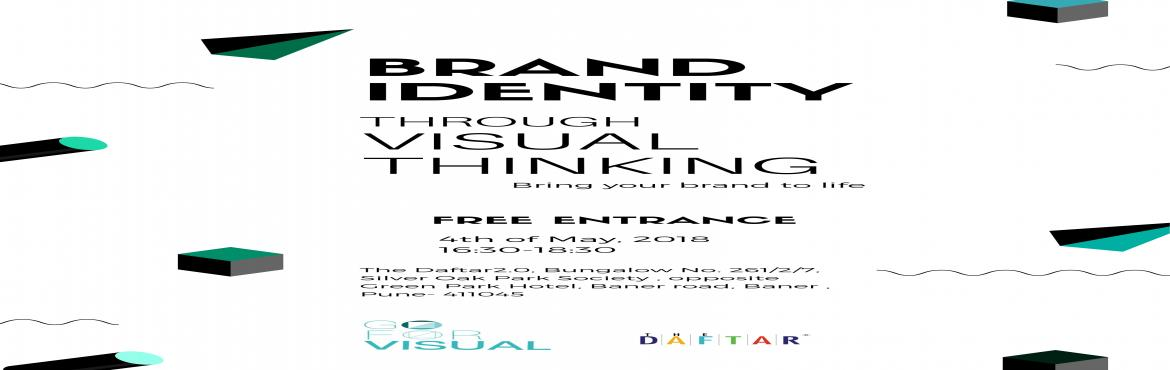 Book Online Tickets for Build Your Brand Identity through Visual, Pune.  Hola Daftarites!!!  Good Afternoon, Visual Thinking Workshops have always been adding a fun element to The Daftar Community. We have had different topics and themes being covered in past sessions. So, this time we thought of understanding