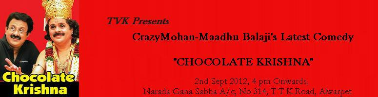 Book Online Tickets for Crazy Mohan-Maadhu Balaji\'s Latest Come, Chennai. Laughter needs no time or place, it only needs an instigator. There are so many ways to burst into a good, solid bout of laughter - a funny movie, a joke, a cartoon, a stand-up routine or may be a comedy play by the hilarious Crazy Mohan.