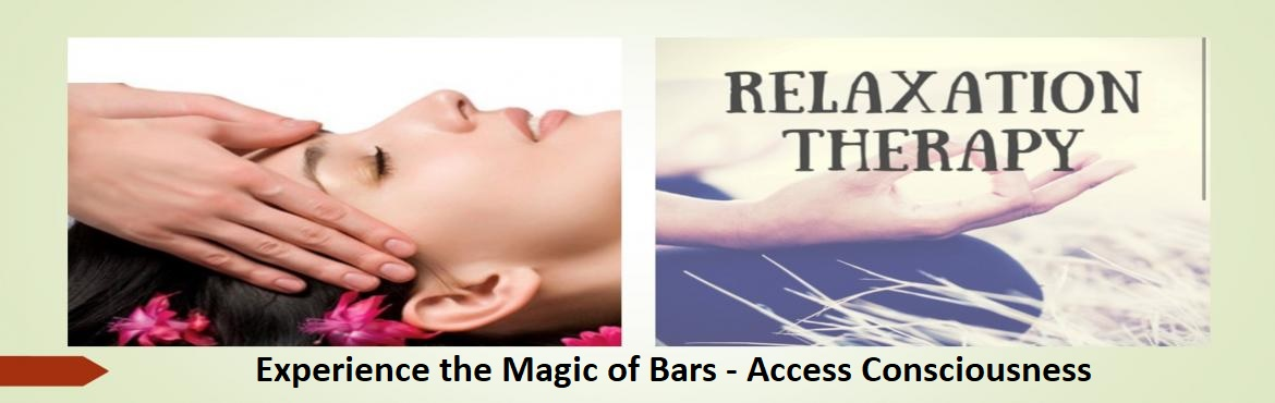 Book Online Tickets for Experience the Magic of Bars - Access Co, New Delhi. What happens when you have your Bars Run? Science tells that our thoughts influence our molecules and create dis-ease, disorder, and aging. Where do you think all these thoughts are stored? In your Body! Having your Bars run usually leaves