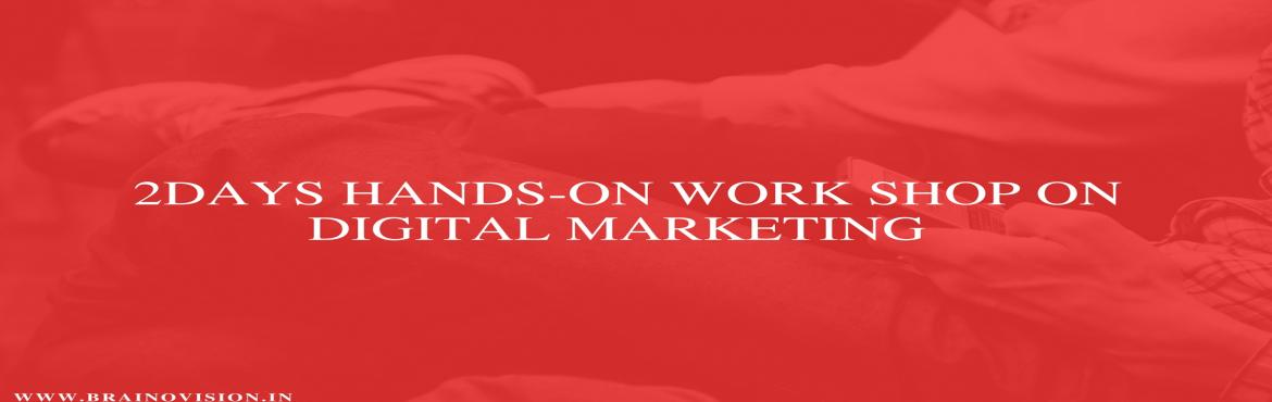 Book Online Tickets for 2 Day Workshop On Digital Marketing (Int, Hyderabad. About The Event   Are you an Entrepreneur, or someone who wants to understand Digital Marketing and get ahead in your career or a student looking to pick up Digital Marketing skills and get a job?  2 Days Digital Marketing Hands-on Workshop