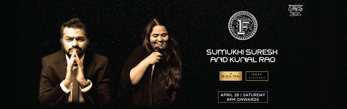 Book Online Tickets for SteppinOut Comedy Nights With Sumukhi Su, Hyderabad.  The kings of comedy are back. With comedy by EIC funny man Kunal Rao & one of India\'s funniest women Sumukhi Suresh , let the world wait while you kick back, relax and enjoy a Saturday evening full of laughter.