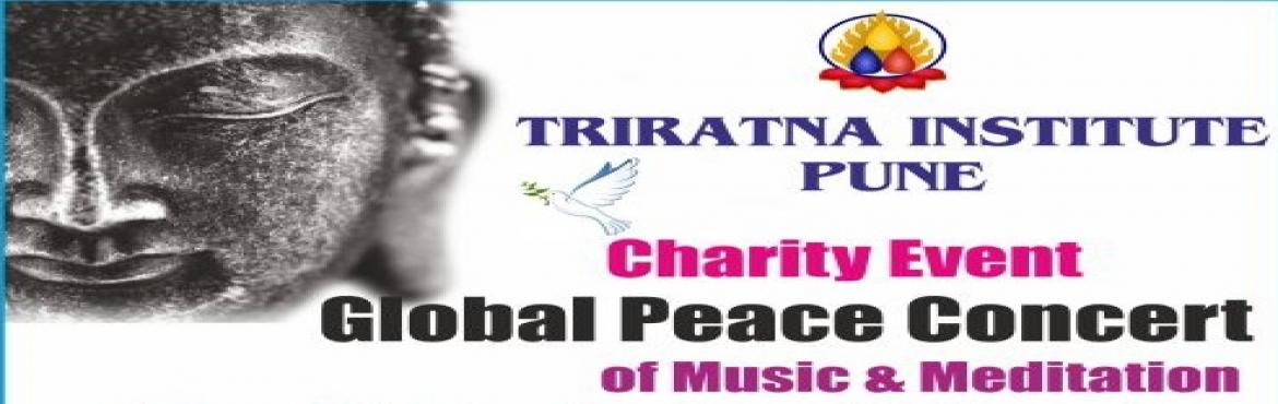 Book Online Tickets for Sambuddha  Global Peace Concert Of Music, Pune.  !!! TRIRATNA INSTITUTE,PUNE !!! Charity Event \