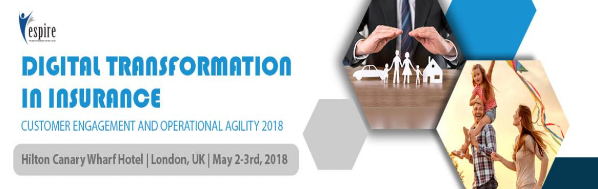 Book Online Tickets for Digital Transformation in Insurance 2018, London. Espire Infolabs, a global digital experience transformation company, is prepared to exhibit at the Digital Transformation in Insurance conference hosted by Arena International events group from May 2nd-3rd, at the Hilton Canary Wharf in London, UK. E