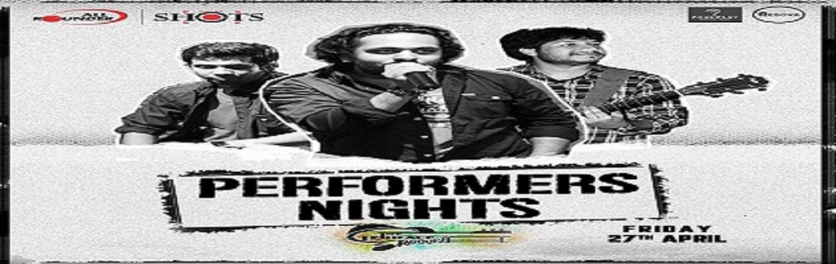 Book Online Tickets for Performers Night, Pune.   THE TERRACE GROOVE   The  Best Band In Town Is Performing Live At All Rounder Shots!   A Variety of Performances to Keep Your Night Going Along with Exciting and Attractive Deals on Liquor!Bring Your Friends in for an Enter