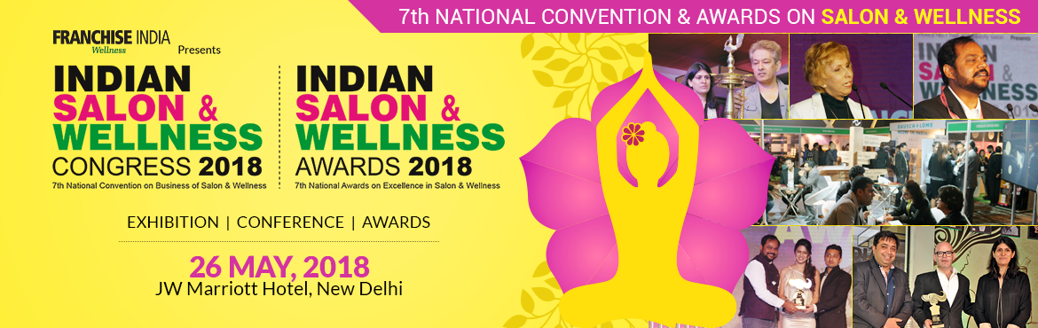 Book Online Tickets for Indian Salon and Wellness Congress and A, New Delhi.  Indian Salon & Wellness Congress 2018 will focus on bringing together leaders & visionaries to positively impact & shape the future of the global Beauty, Spa & Wellness Industries and also to honor the Excellence in Salon &