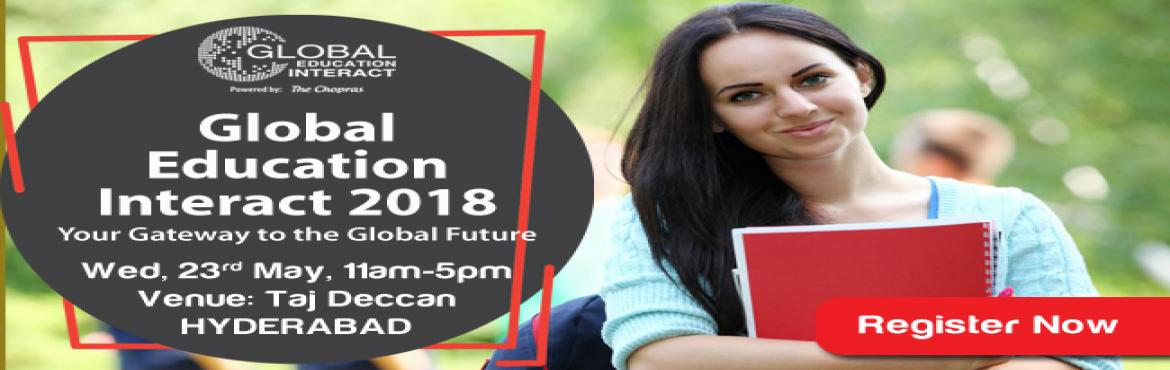 Global Education Fair- Hyderabad 23 May 2018 - The Chopras. Get Counselling on University selection, Admission Guidance  Career Options. Get Free Coun