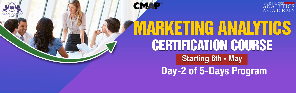 Book Online Tickets for Marketing Analytics Course by Henry Harv, Noida. Henry Harvin Education introduces 1-day / 4-hours Live Virtual Training and Certification course on \'Certified Marketing Analytics Practitioner\' program that equips participants with explore+analyze+solve marketing problems using popular analy