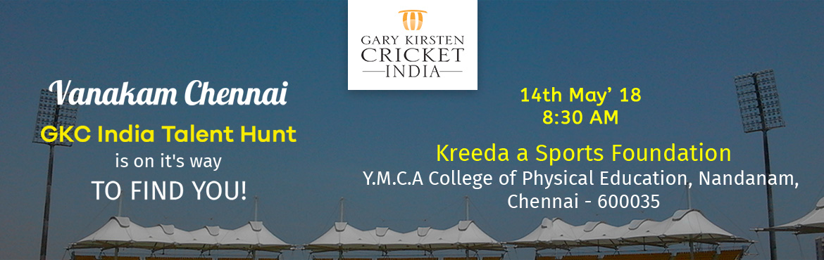 Book Online Tickets for GARY KIRSTEN TALENT HUNT - CHENNAI, Chennai. Gary Kirsten, who is widely loved by Indian cricketers and fans alike, is working closely toharness the best talent in the country. A city-wide talent scout will be held on 14th May 2018 at Kreeda Sports Complex, Nandanam.Six players from
