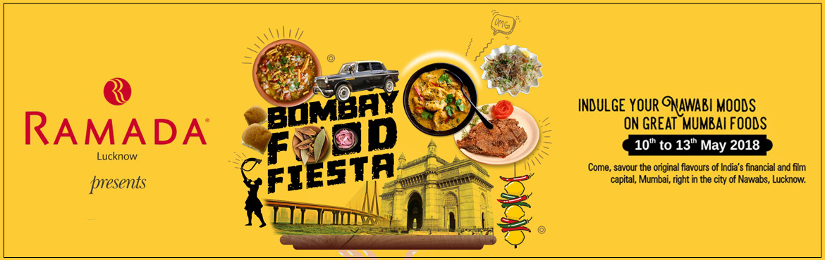 Book Online Tickets for Bombay Food Fiesta, Lucknow.