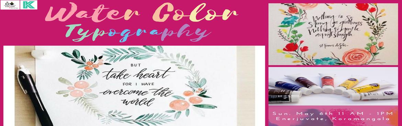 Water Colour Typography - Bengaluru   MeraEvents.com