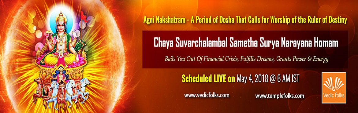 Book Online Tickets for Agni Nakshatram Special Rituals, Chennai. Lord Surya the Ruler of Destiny Of the nine planets that rule our destiny, the sun is the chief of them all. He is the prime figure that's a major source of sustenance. Surya is known by many names. The sun decides your destiny as it is the mos