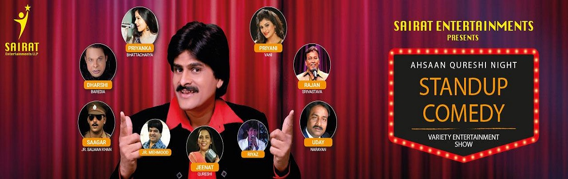 Book Online Tickets for AHASAAN QURESHI NIGHT (Variety entertain, Thane. It\'s a 3 hours Variety entertainment show. You can say a family Entertainment as AHASAAN QURESHI would be the Anchor for the whole event. Along with a stand up comedian, Beautiful singer PRIYANI VANI, JUNIOR SALMAN dance, mimicry artists as jr