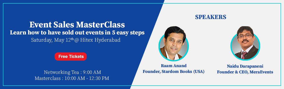 Book Online Tickets for Fill Your Workshops, Seminars or Events , Hyderabad.   FOR EXPERTS, TRAINERS, COACHES, CxOs, CONSULTANTS, PRESENTERS & SPEAKERS  Free Masterclass by: 1. Chennapanaidu Darapaneni, Founder of MeraEvents 2. Raam Anand, Author, Intl. Speaker and Futurist (USA/India)     Educational