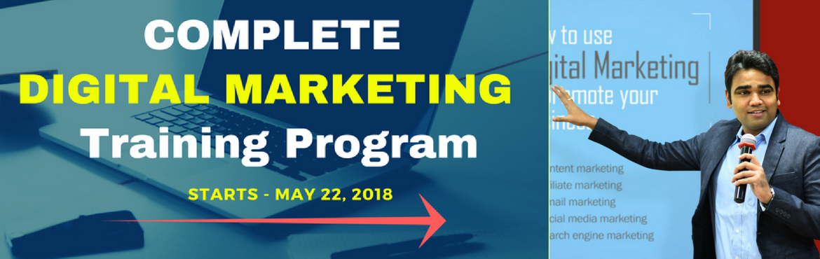 Book Online Tickets for Complete Digital Marketing Training Prog, Pune.    Why is Digital Marketing one of the Hottest Skills today? According to IAMAI, Internet and Mobile Association of India, the number of internet users in India is going to cross 500 Million mark by the end of June 2018, yes you heard that righ