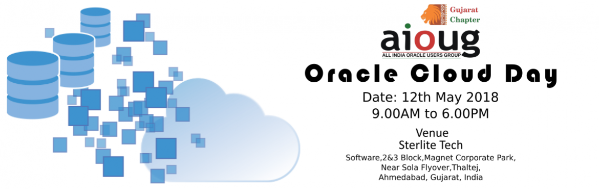Book Online Tickets for AIOUG Gujarat-May 2018-Oracle Cloud Day, Ahmedabad.  SPEAKER DETAILS Abhinivesh JainAbhinivesh Jain is an Oracle ACE Associate, he is currently working as Distinguished Member of Technical Staff (DMTS)-Senior Member in Wipro Ltd. He has recently published a book \