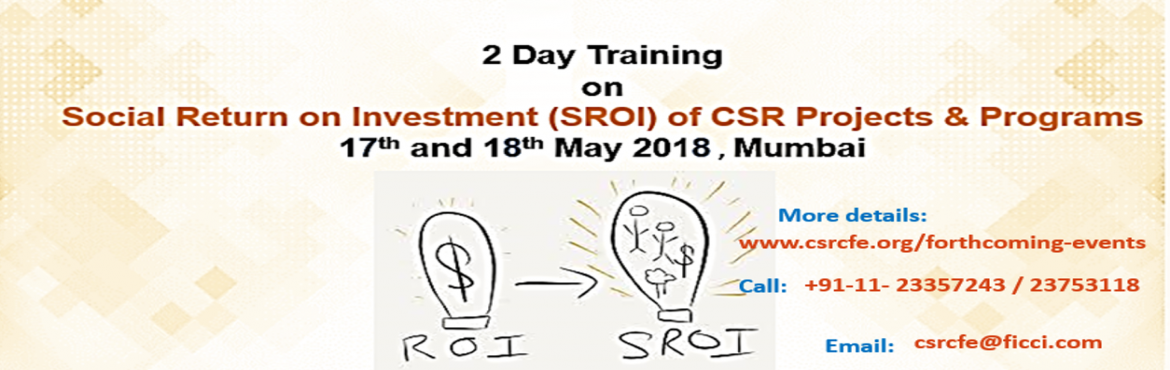 Book Online Tickets for Training on SROI of CSR , Mumbai. Social Research plays a very important role in assessing the impact of CSR projects or programs to know whether objectives were met and CSR capital was judiciously spent. It offers us with the right tools and methodologies that help in developing and