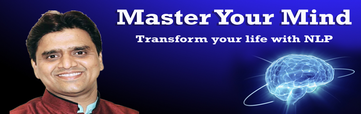 Book Online Tickets for Master Your Mind- Transform your Life wi, Mumbai.  Would you like to Enhance your personal and professional Productivity?   Would you like to Explore your hidden creativity for your Success & Happiness in Life?   Would you like to Win people's trust and confidence in just 90 seconds?   Wou