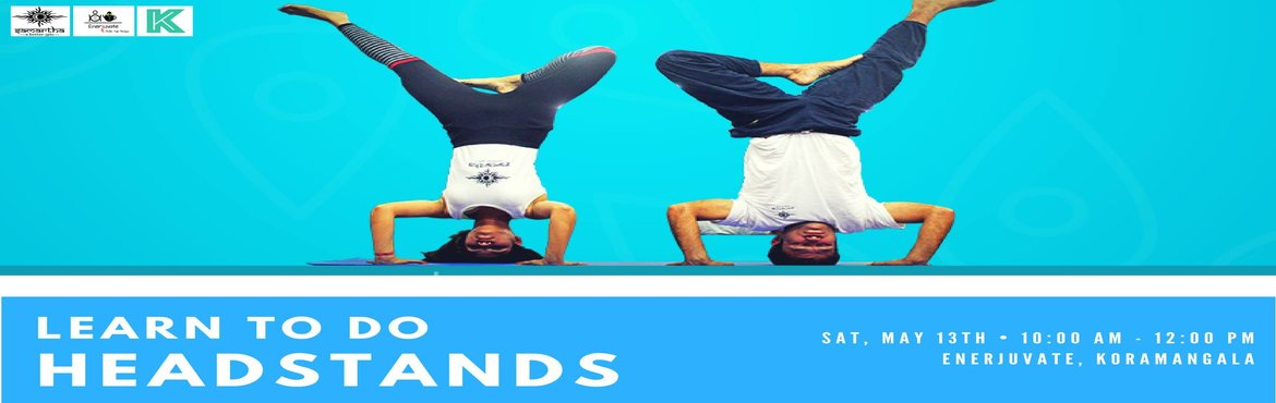 Book Online Tickets for Learn to do Headstands, Bengaluru.  Find the joy of going upside down this Sunday.In this guided workshop, Sumit will break down the posture and begin with the basics of alignment, techniques to strengthen the upper body, shoulders and core.This workshop will provide a safe
