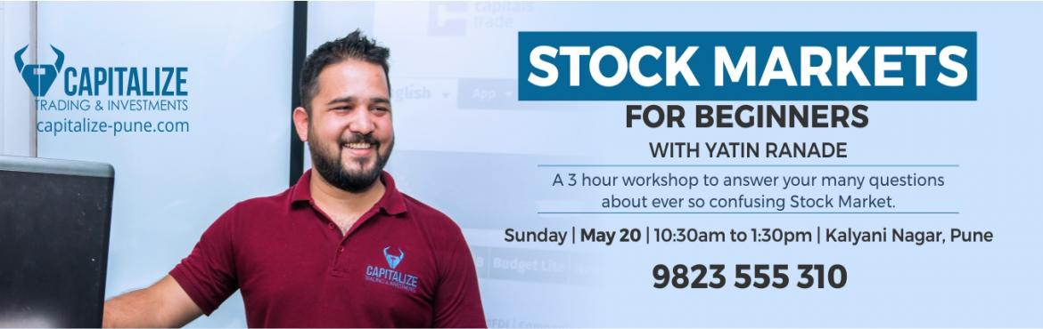 Book Online Tickets for Stock Markets For Beginners 20th May 18, Pune. Have you ever Thought of Investing in Stocks ? The number of registered stock market investors in most states in INDIA  account for less than 5% of the population.  Most people do not invest in stocks due to 1)Lack of Knowledge (There are s