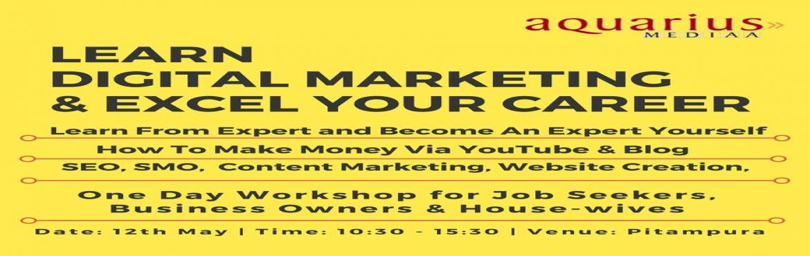 Book Online Tickets for Learn Digital Marketing in 1 One Day Wor, Delhi.   Objective: Now-a-days everyone is talking about Digital Media, however very few of them understand it properly. Our aim is to make you understand this vast concept in a simple way. How we can get benefitted in our business and as an individual
