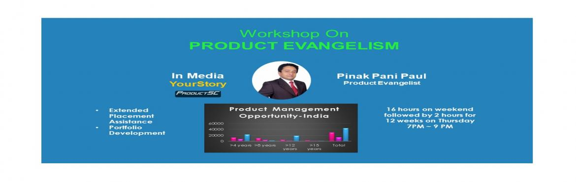 Book Online Tickets for Product Evangelism, Mumbai. Who Should Attend:  In case, there is anyone who would like to climb up ladder early, using the industry specific product management tools, techniques & frameworks Want to get full support from our team to create your portfolio which you can show