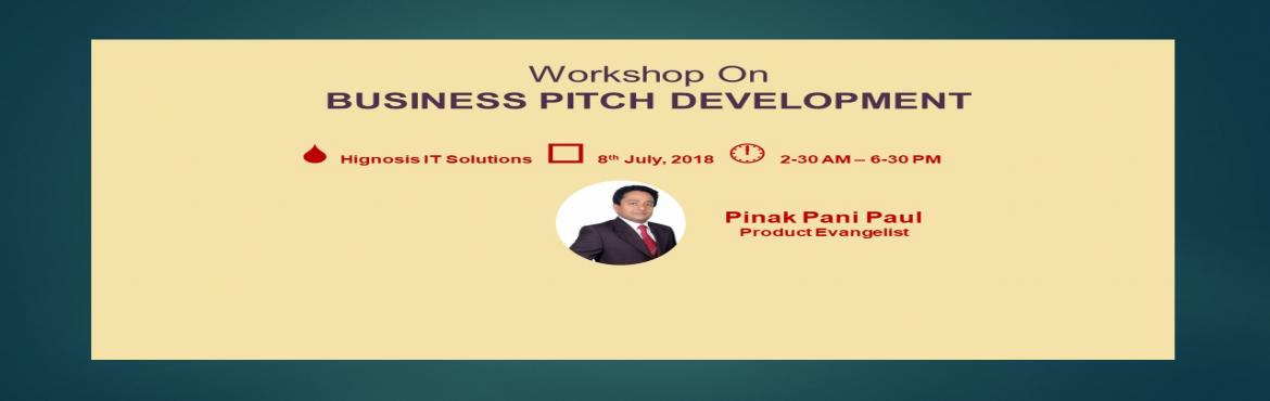 Book Online Tickets for Business Pitch Development for Tech Prod, Bangalore. Who Should Attend:   IT Professionals interested to enhance the skills needed to develop a business case   A Start-up enthusiast or a Tech Entrepreneur who is interested to build a A-Garde Pitch for funding purpose   Objective:  Take you throug