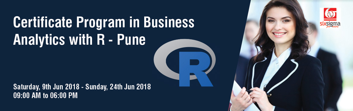 Book Online Tickets for Certificate Program in Business Analytic, Pune. SixSigma Pro SMART, a proud member of the Quality Council of India presents 60 hours of comprehensive classroom contact + online program in Business Analytics with R  The course begins by providing a refresher on the basic statistical concepts. Intro