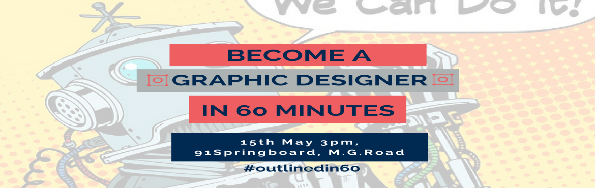 Book Online Tickets for Become A Graphic Designer In 60 Minutes, Bengaluru. A session focused on using design automation tools - By Karn Malhotra In this 60mins + 60mins session, you'll be taken through the basics of design (font, color, visual balance etc), go through an overview of traditional Vs. new age desig