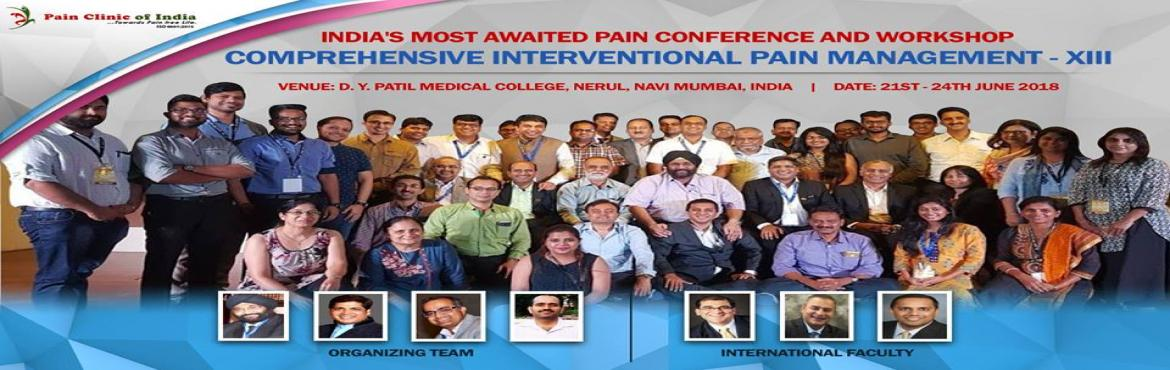 Book Online Tickets for Conference and Cadaveric Workshop on Com, Navi Mumba.      Didactic lectures (2days) and Fluoro guided Cadaveric Workshop (2days) Radiology in Pain – MRI, CT, PET Spine – Fluoroscopy anatomy How to examine spine – Live session Spine interventions – technique safety, complica
