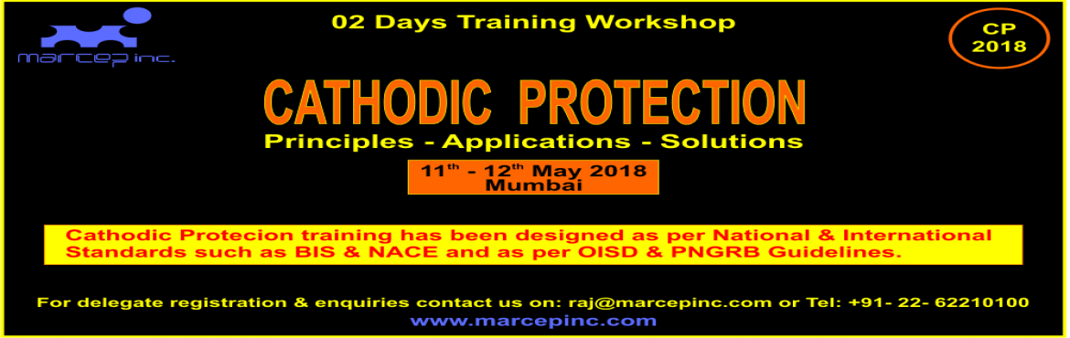 Book Online Tickets for CATHODIC PROTECTION Principals - Applica, Mumbai. Cathodic protection (CP) is a technique used to control the corrosion of a metal surface by making it the cathode of an electrochemical cell. A simple method of protection connects the metal to be protected to a more easily corroded \